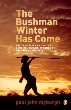 Bushman Winter Has Come