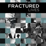 Fractured Lives, written by Toni Strasburg