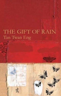 Gift of Rain by Tan Twang Eng