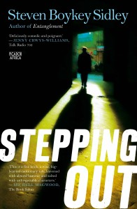 Book cover for Stepping Out, written by Steven Boykey Sidley
