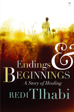 Redi Thlabi - Endings and Beginnings