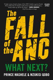 The-Fall-of-The-ANC-Prince-Mashele-Mzukisi-Qobo-WEB